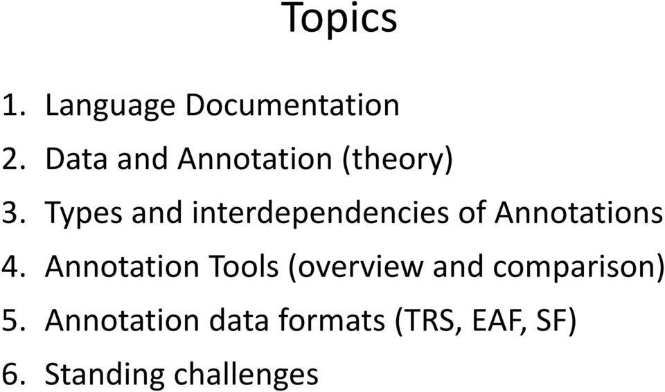Types and interdependencies of Annotations 4.
