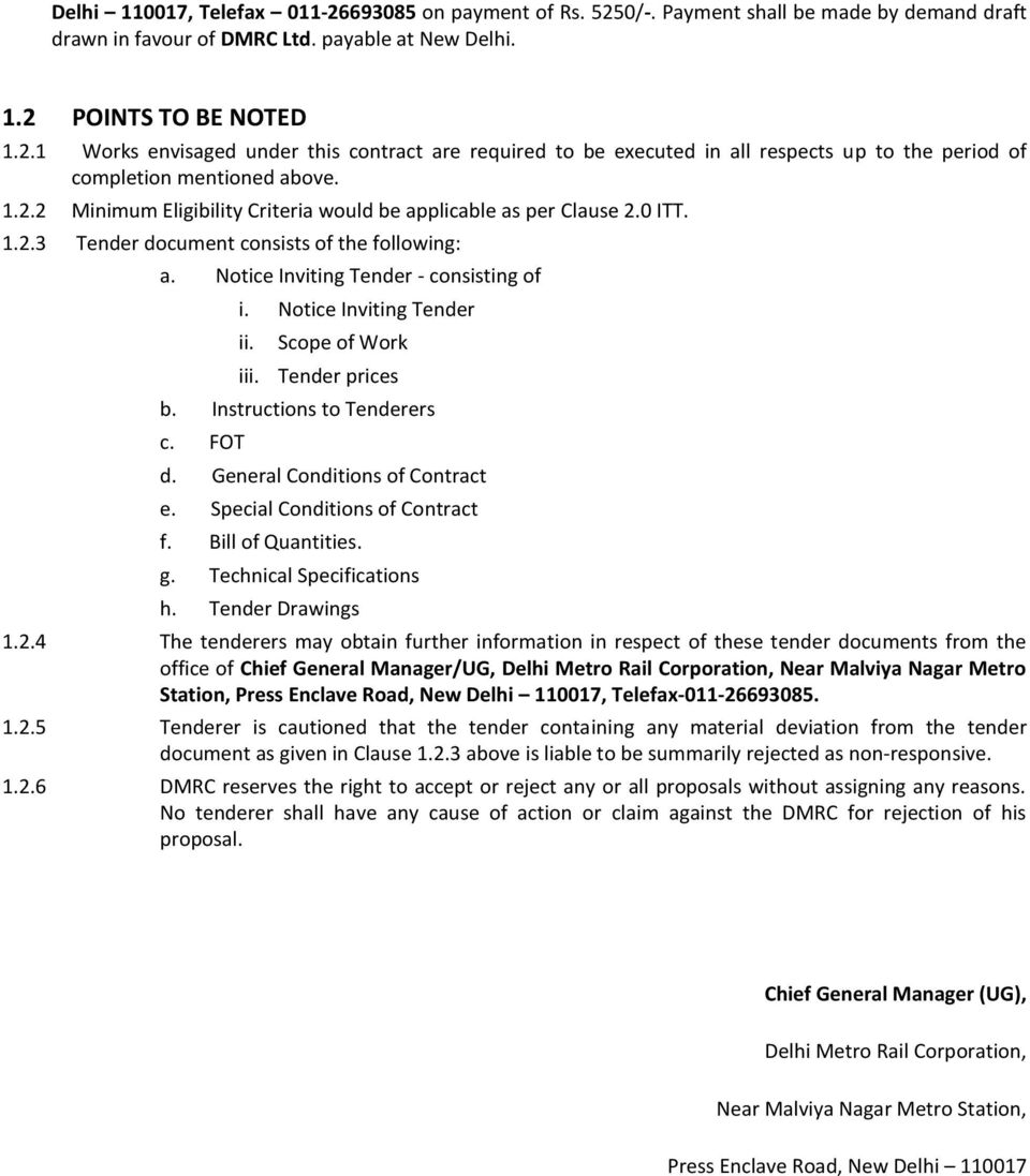 Scope of Work iii. Tender prices b. Instructions to Tenderers c. FOT d