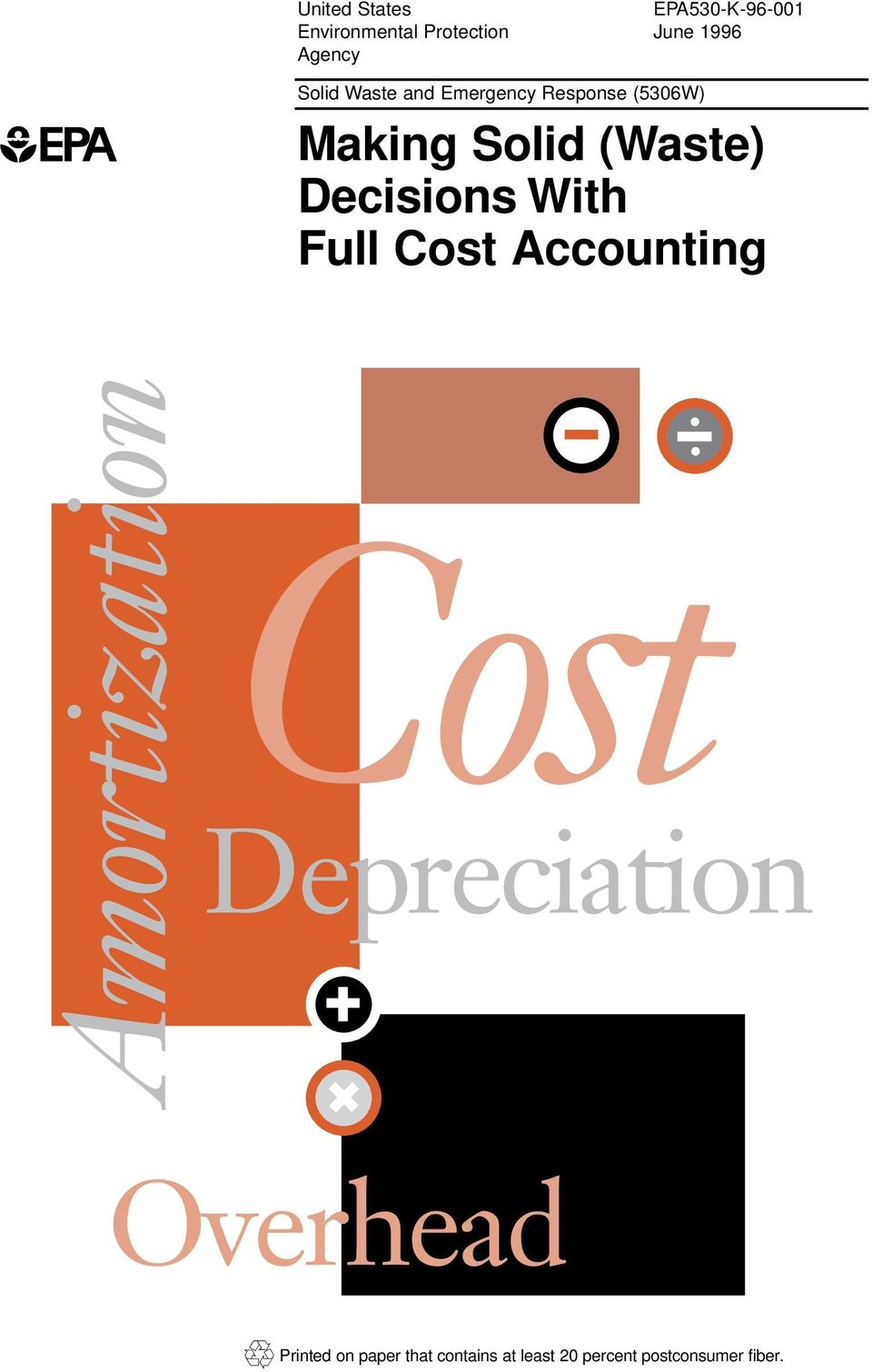 Decisions With Full Cost Accounting Amortization Cost Depreciation