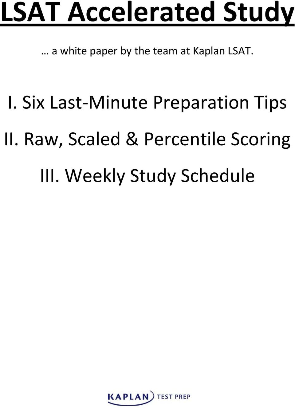 LSAT Accelerated Study  I  Six Last Minute Preparation Tips