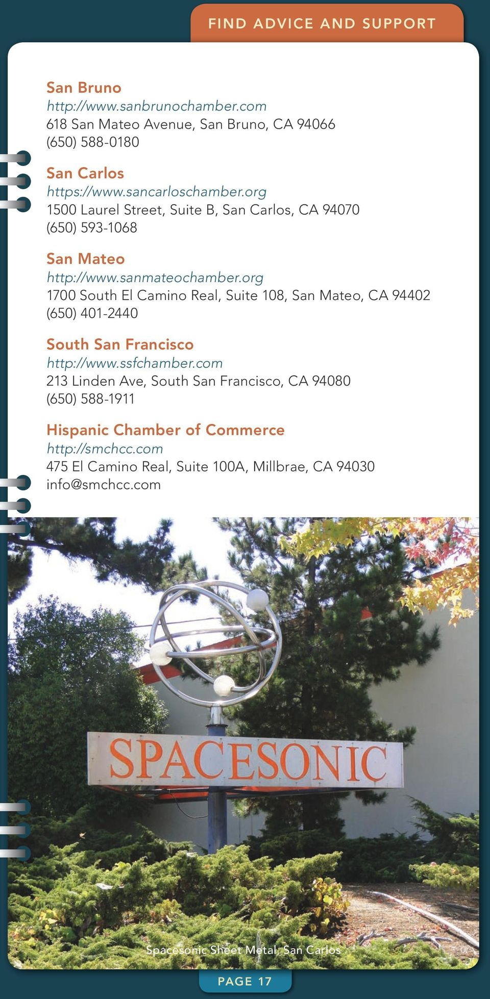 org 1700 South El Camino Real, Suite 108, San Mateo, CA 94402 (650) 401-2440 South San Francisco http://www.ssfchamber.
