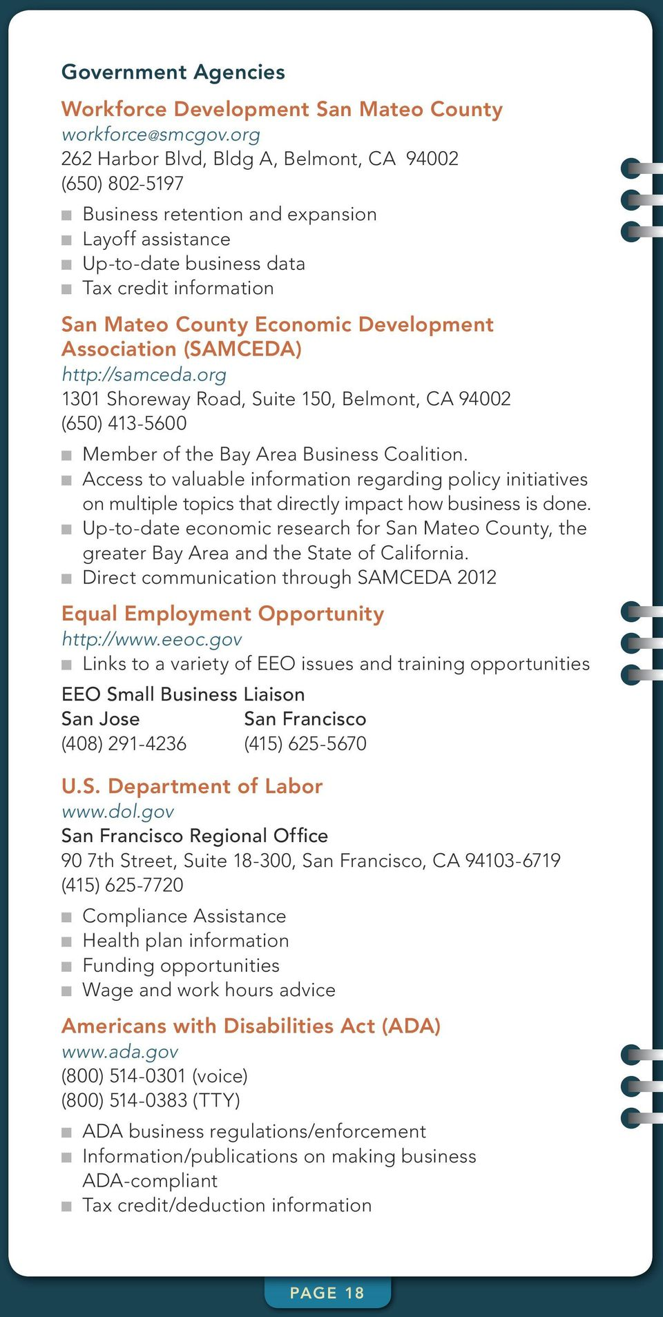 Development Association (SAMCEDA) http://samceda.org 1301 Shoreway Road, Suite 150, Belmont, CA 94002 (650) 413-5600 n Member of the Bay Area Business Coalition.