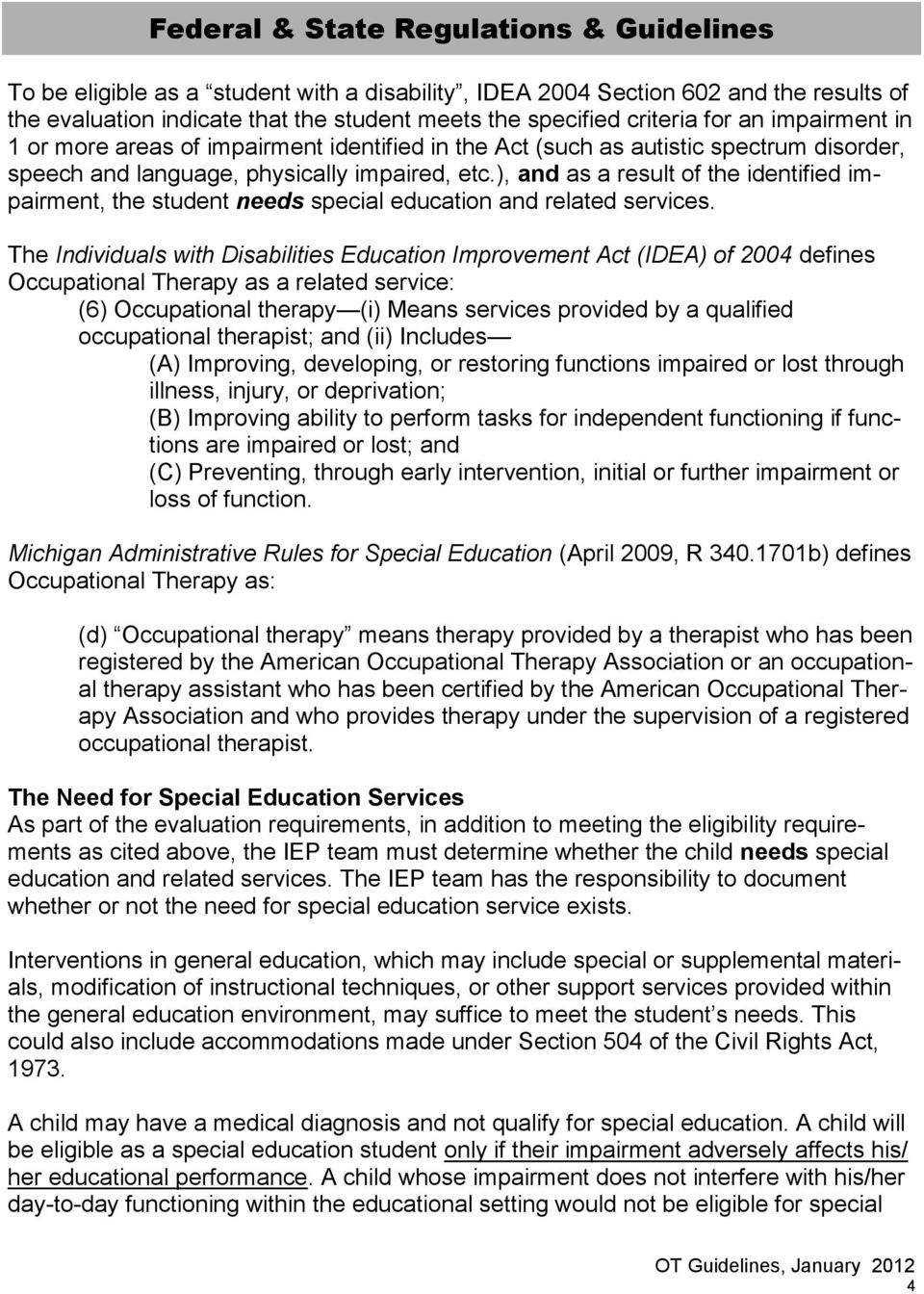 Providing Iep May Not Suffice If >> Occupational Therapy Guidelines For Determining Evaluation