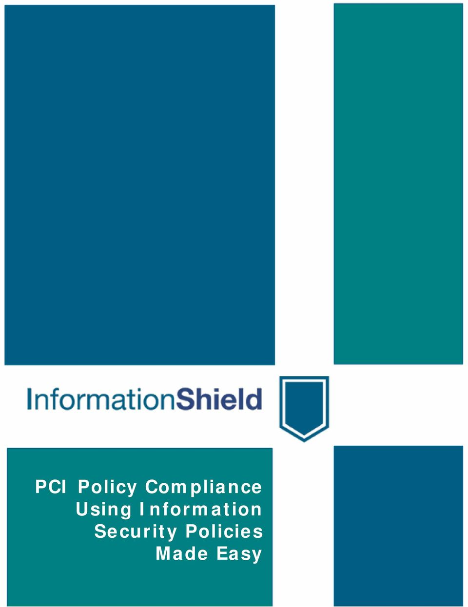 Policies Made Easy PCI