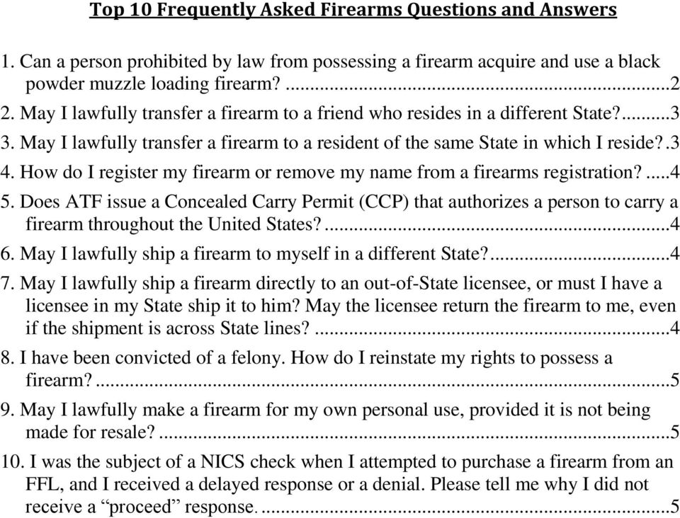 How do I register my firearm or remove my name from a firearms registration?... 4 5.