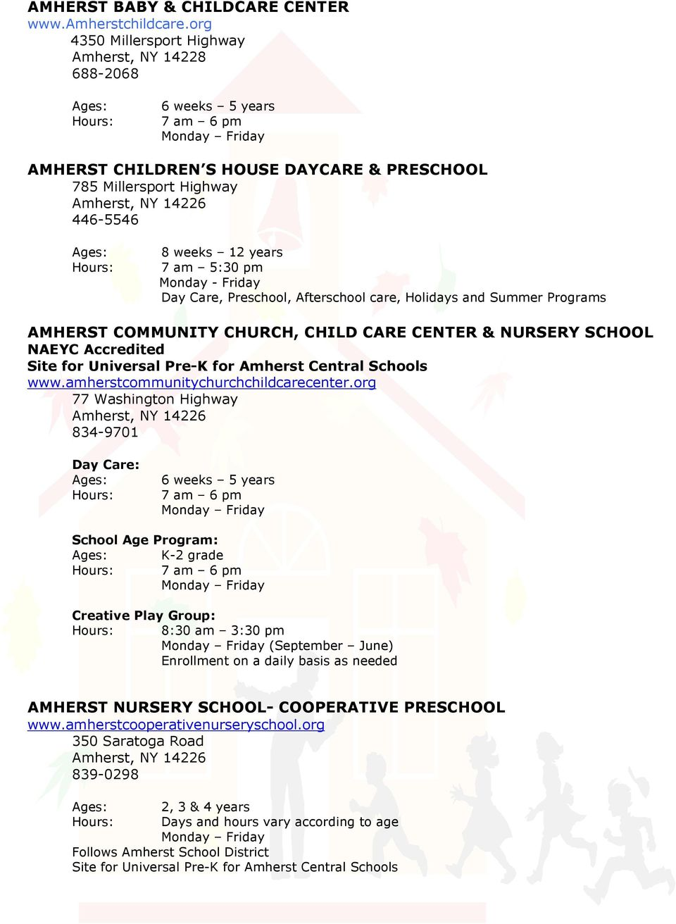 Friday Day Care Preschool Afterschool Holidays And Summer Programs Amherst Community Church