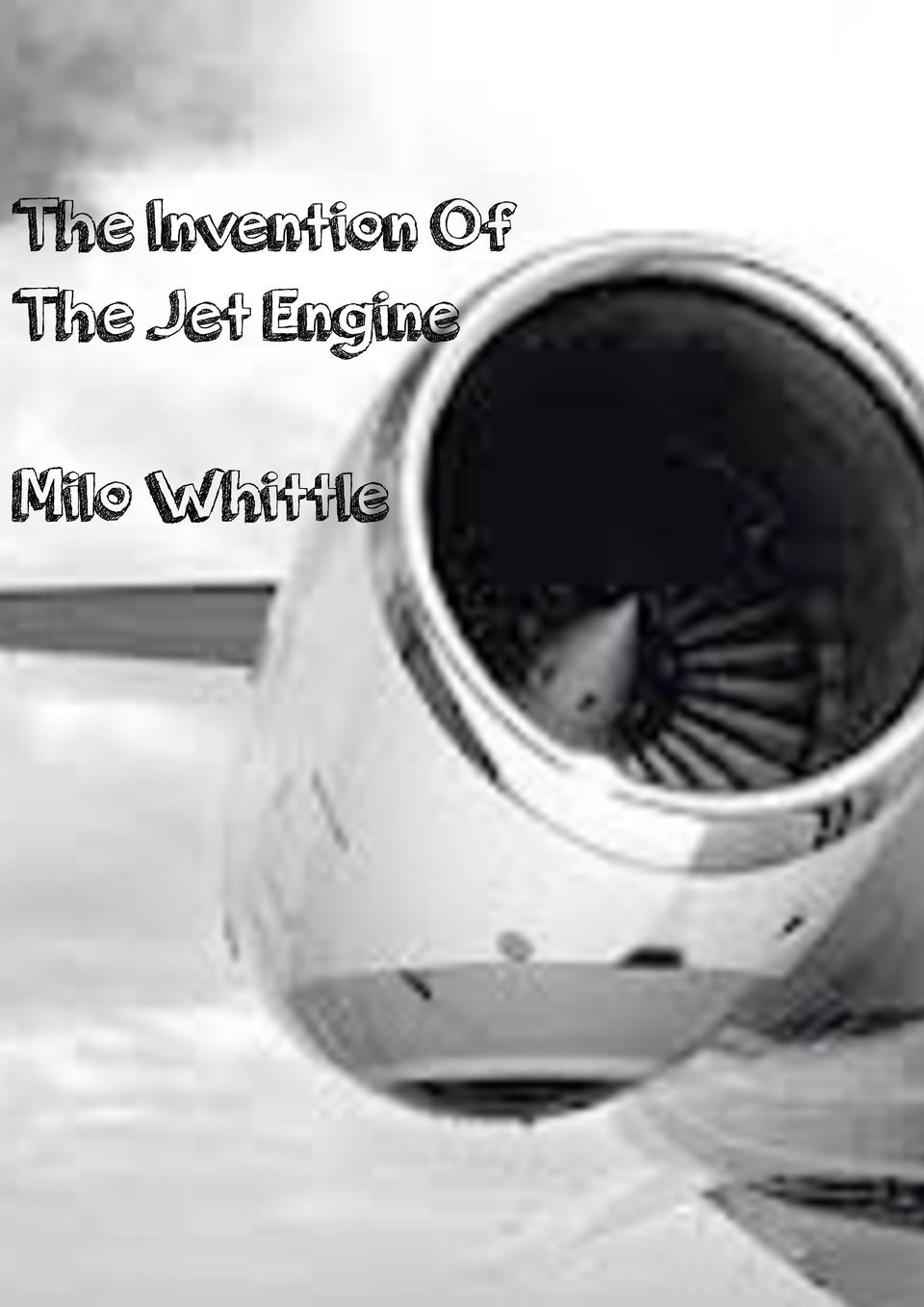 The Invention Of The Jet Engine  Milo Whittle - PDF