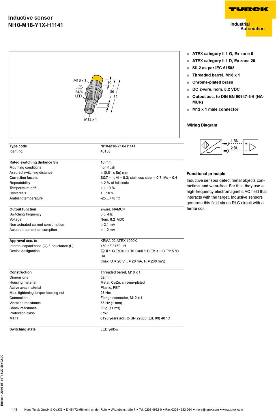 Inductive Sensor Ni10 M18 Y1x H Pdf Turck Npn Wiring Diagram 40153 Rated Switching Distance Sn 10 Mm Mounting Conditions Non Flush Assured
