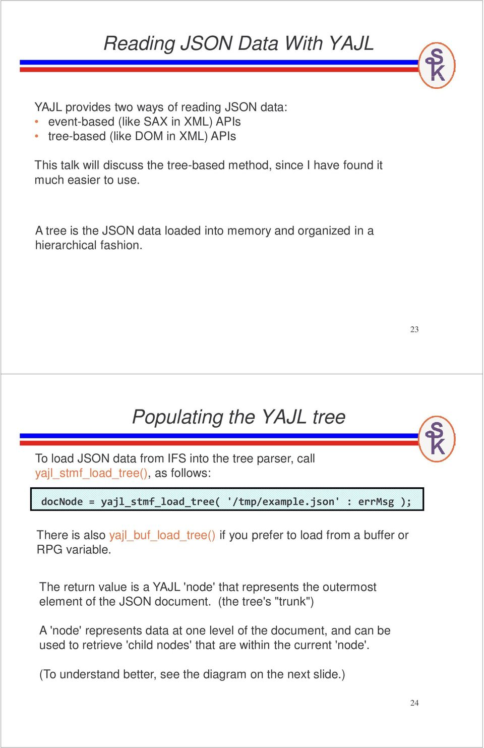 Working with JSON in RPG  (YAJL Open Source JSON Tool) - PDF