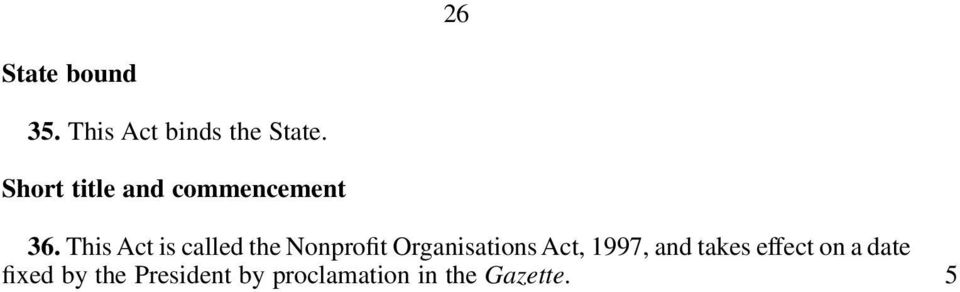 This Act is called the Nonprofit Organisations Act,