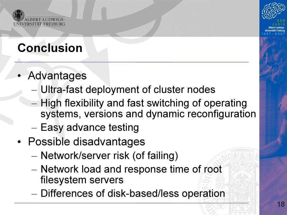 advance testing Possible disadvantages Network/server risk (of failing) Network