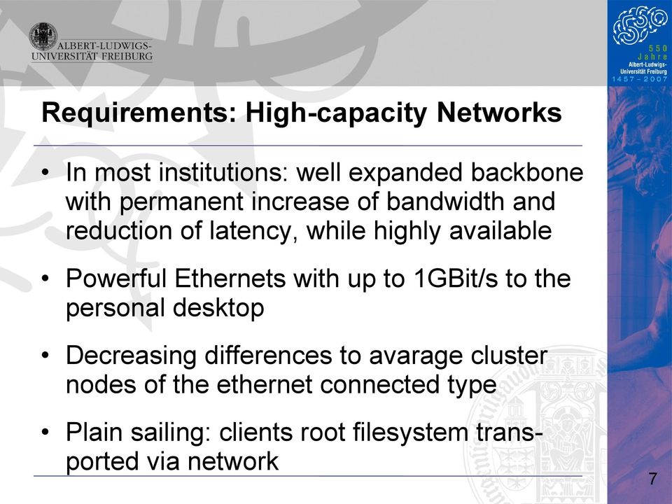 Ethernets with up to 1GBit/s to the personal desktop Decreasing differences to avarage