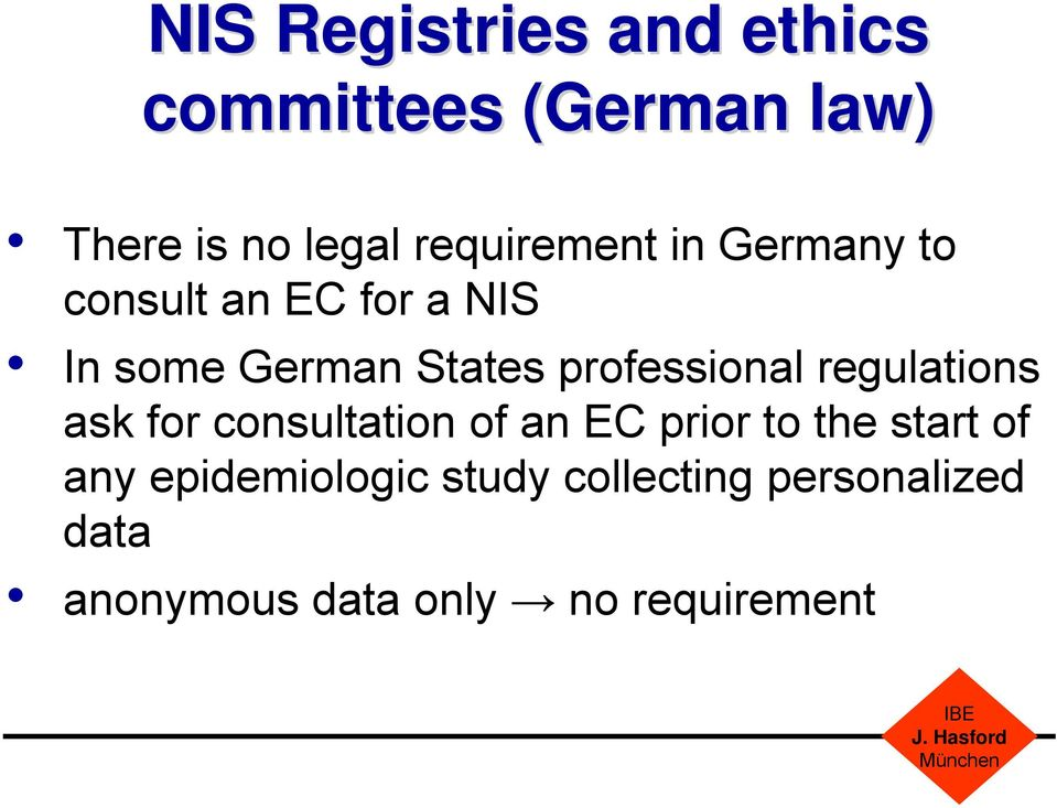 professional regulations ask for consultation of an EC prior to the start