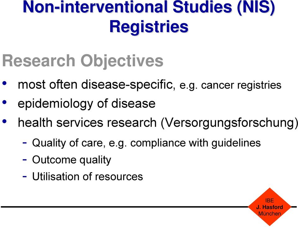cancer registries epidemiology of disease health services research