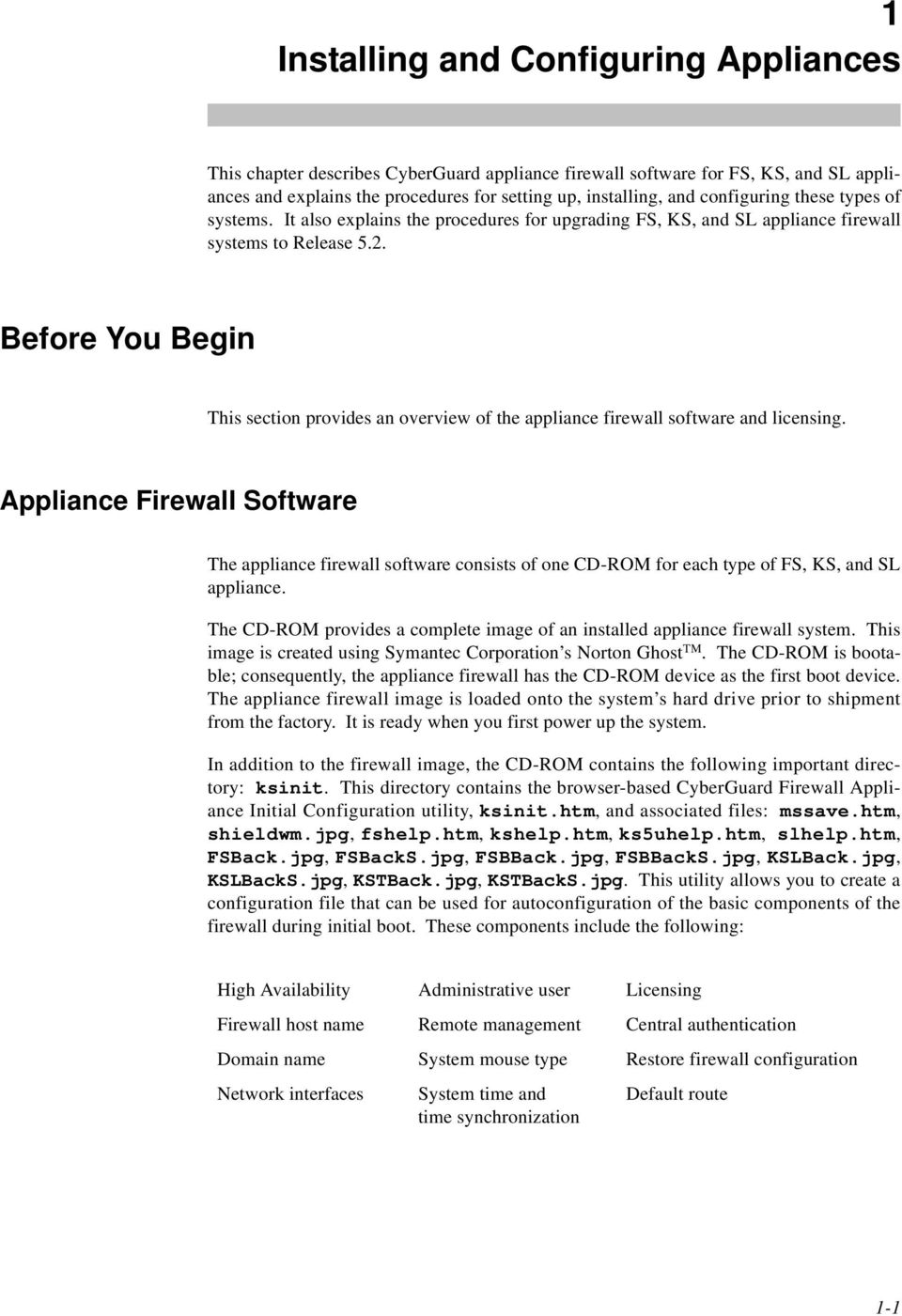 1 1 Before You Begin 1 This section provides an overview of the appliance firewall software and licensing.
