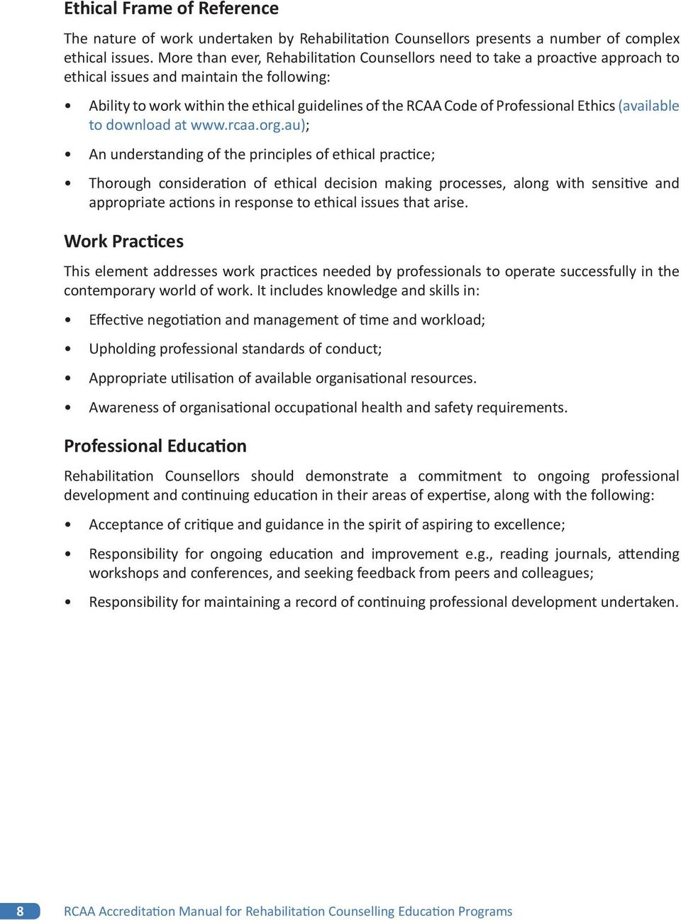 Professional Ethics (available to download at www.rcaa.org.