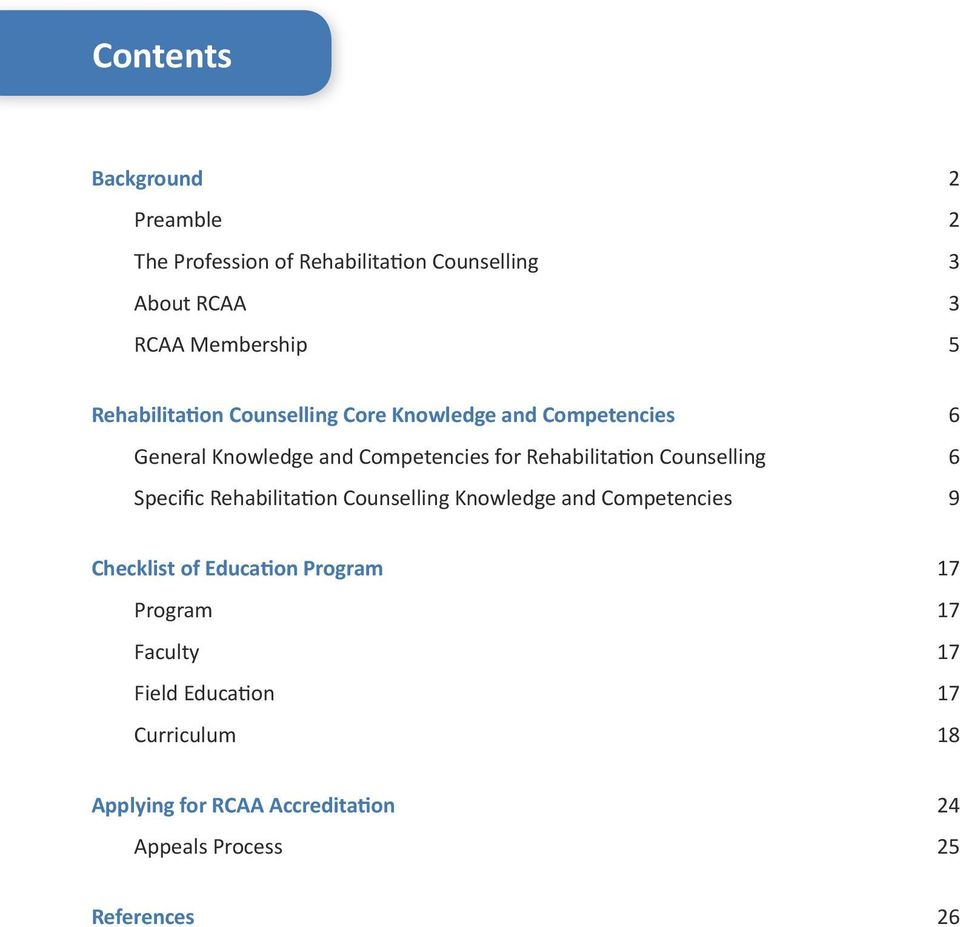 Counselling 6 Specific Rehabilitation Counselling Knowledge and Competencies 9 Checklist of Education Program 17