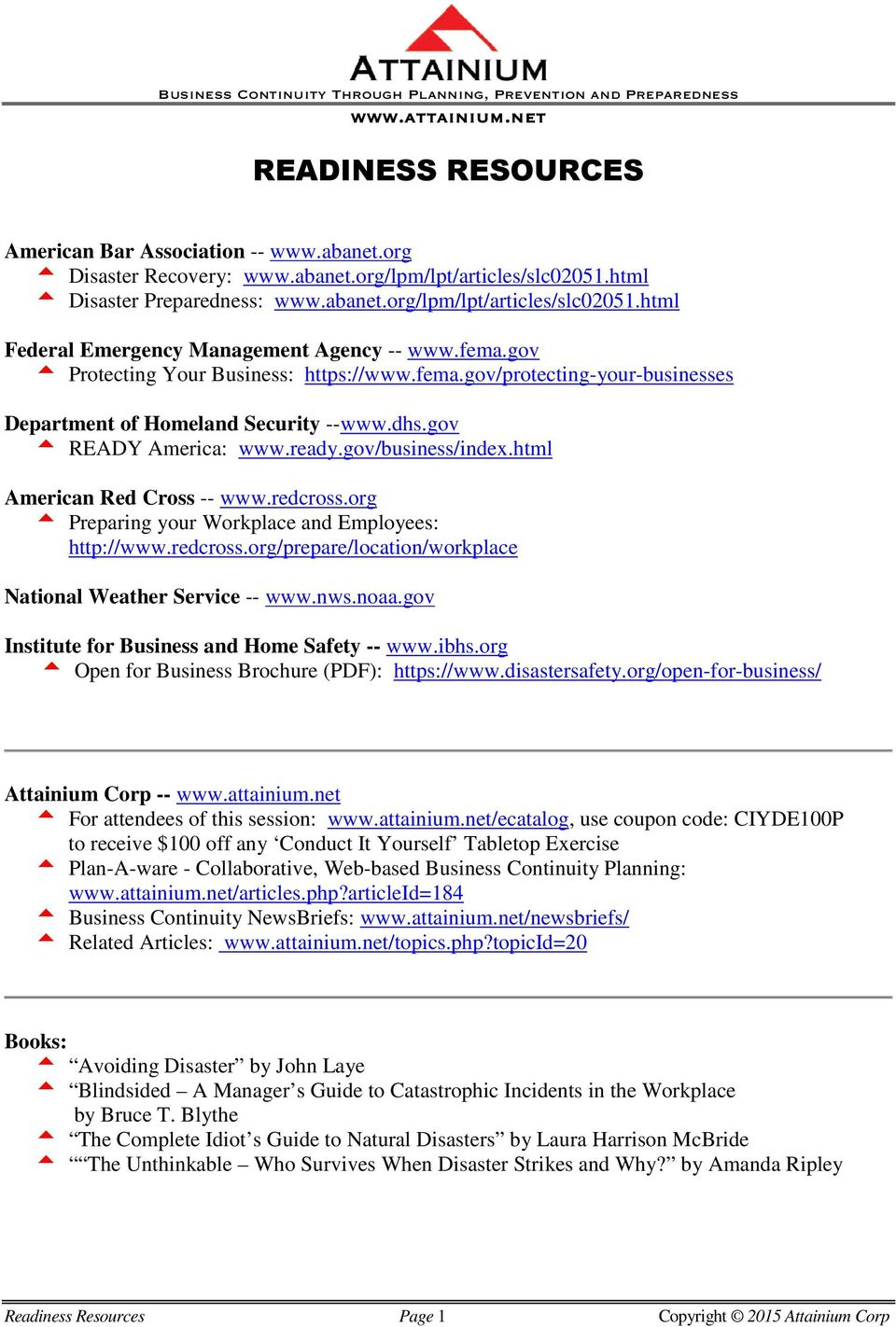 The handouts and presentations attached are copyright and