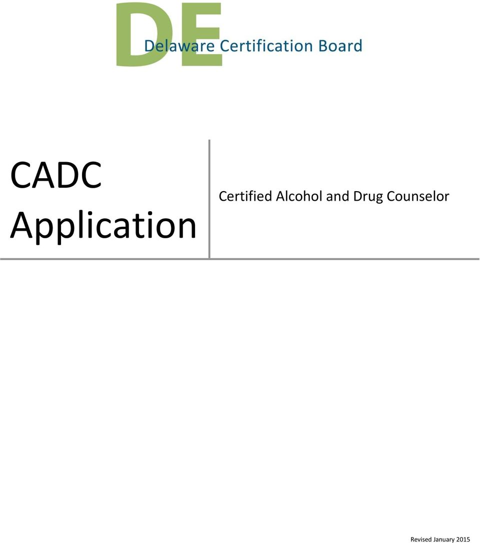 Cadc Application Certified Alcohol And Drug Counselor Pdf