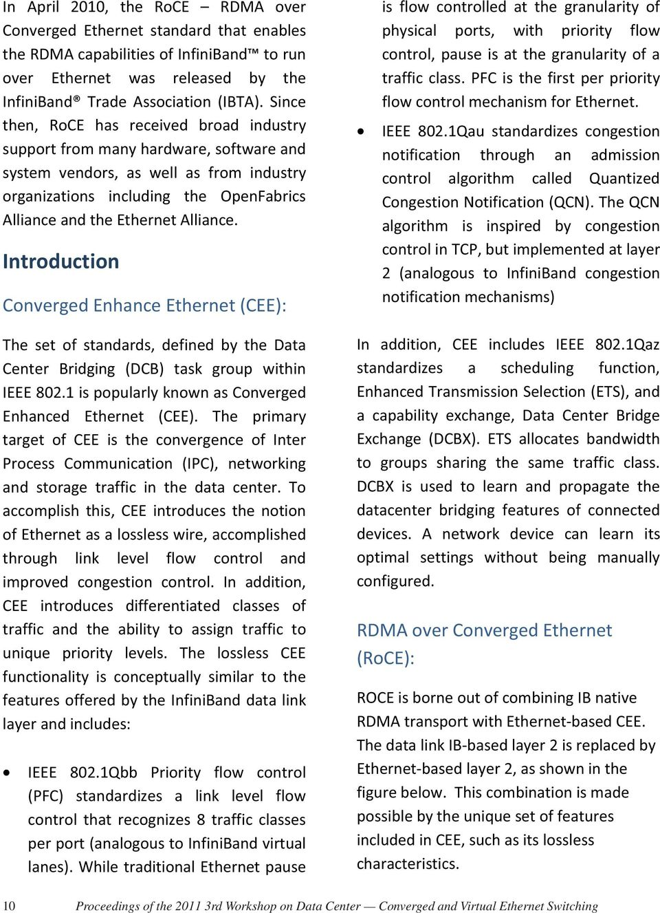 Performance Evaluation of the RDMA over Ethernet (RoCE) Standard in