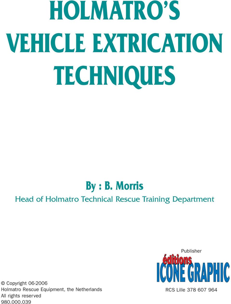 VEHICLE EXTRICATION TECHNIQUES - PDF