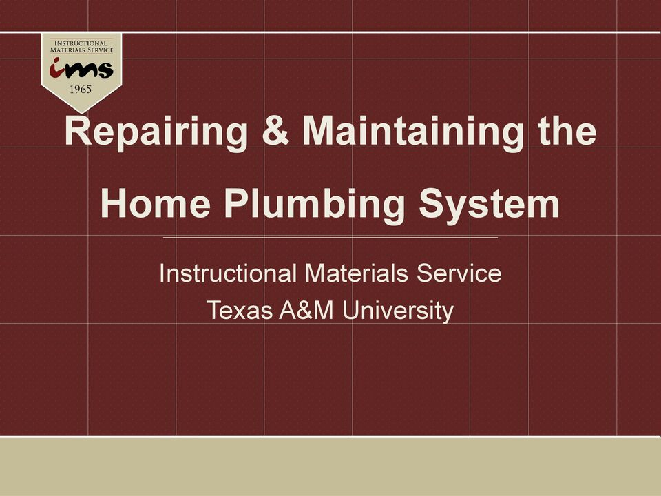 Repairing Maintaining The Home Plumbing System Instructional