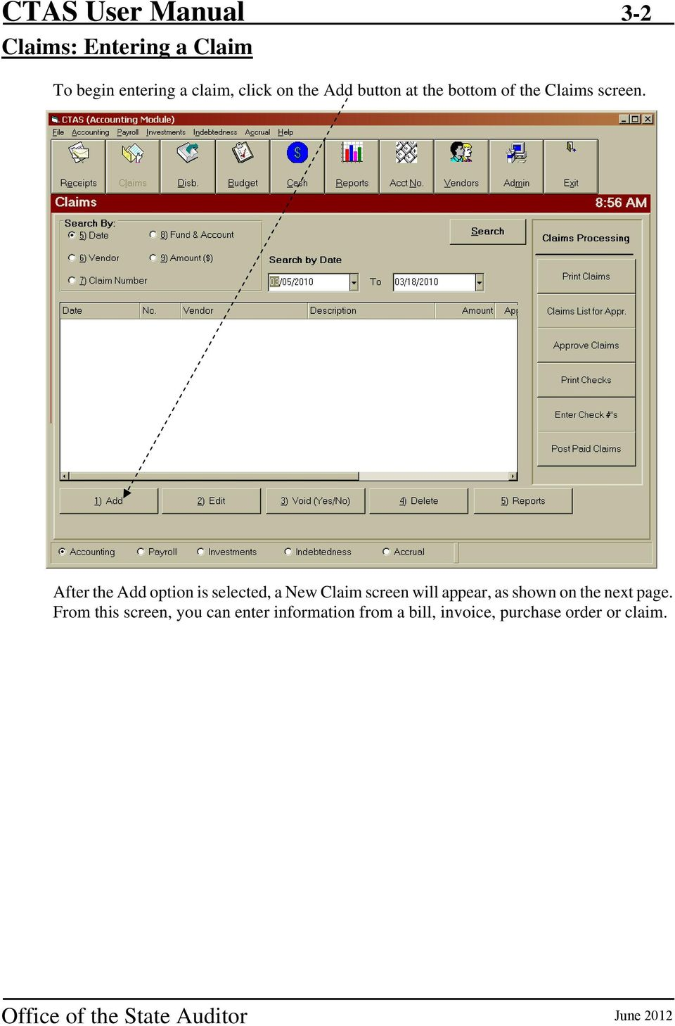 After the Add option is selected, a New Claim screen will appear, as shown on