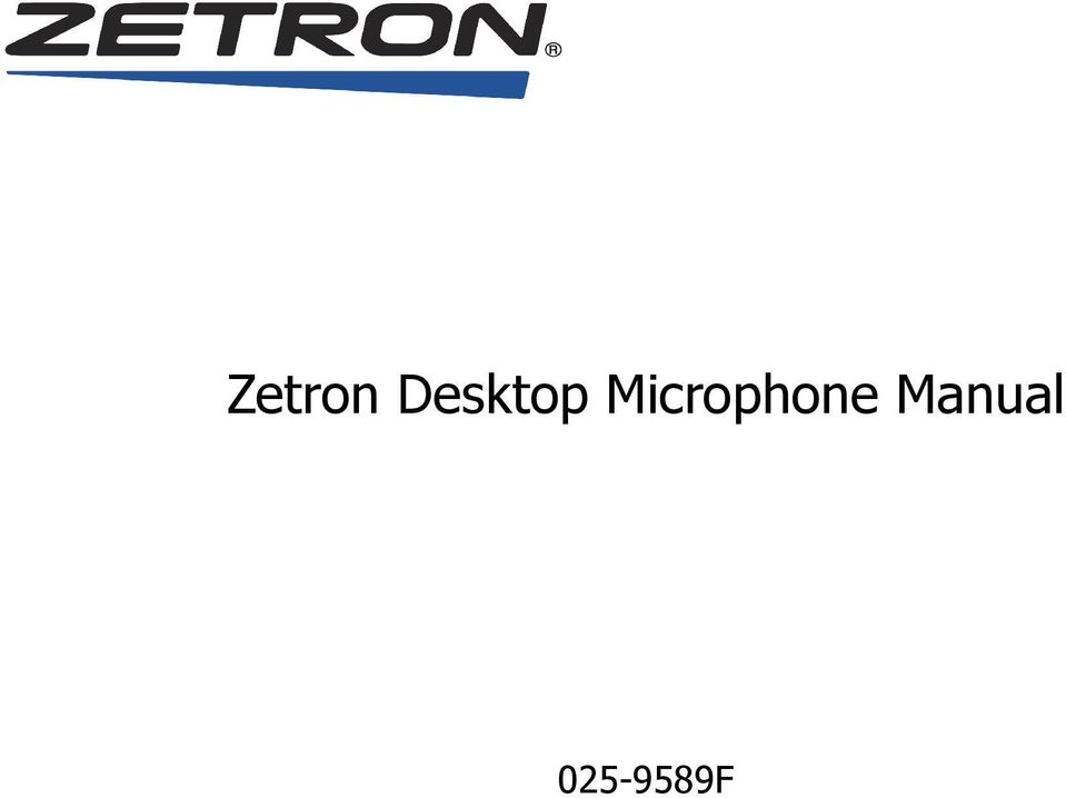 2 software license the zetron software described in this manual is subject  to the terms and conditions of zetron's software license agreement,