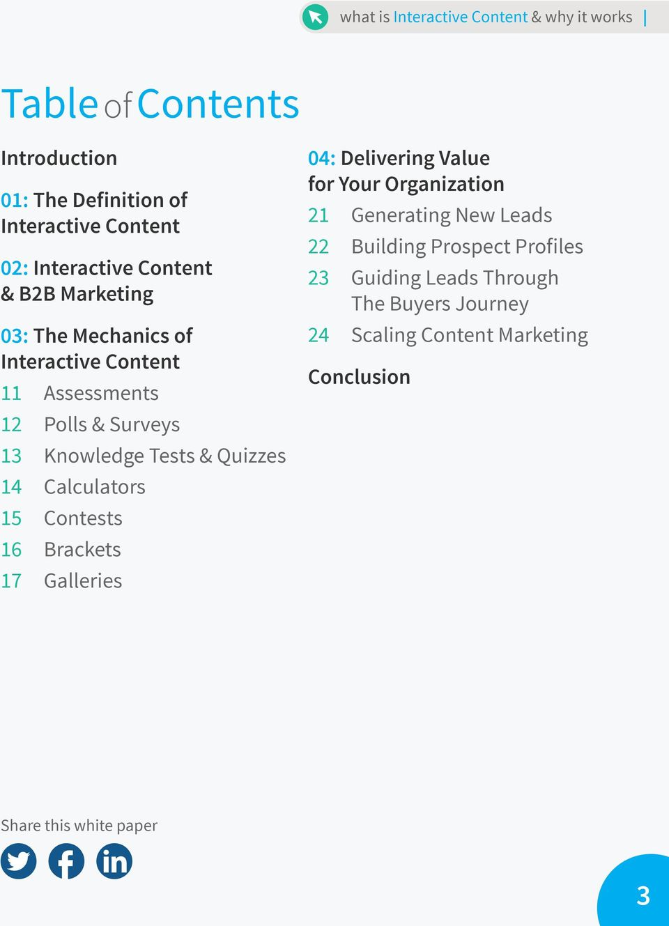 Calculators 15 Contests 16 Brackets 17 Galleries 04: Delivering Value for Your Organization 21 Generating New