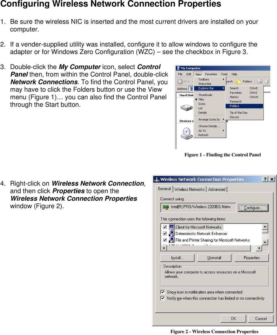 3. Double-click the My Computer icon, select Control Panel then, from within the Control Panel, double-click Network Connections.