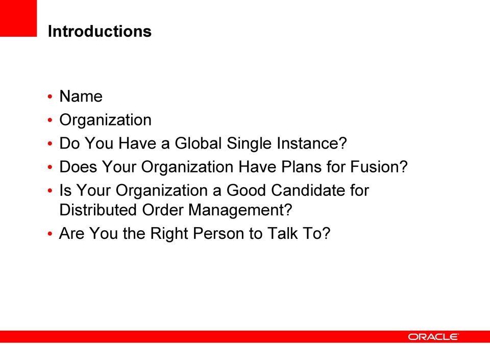 Does Your Organization Have Plans for Fusion?