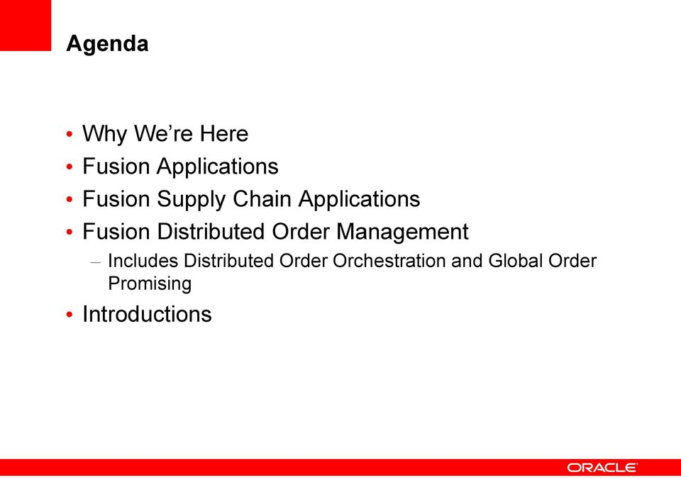 Distributed Order Management Includes