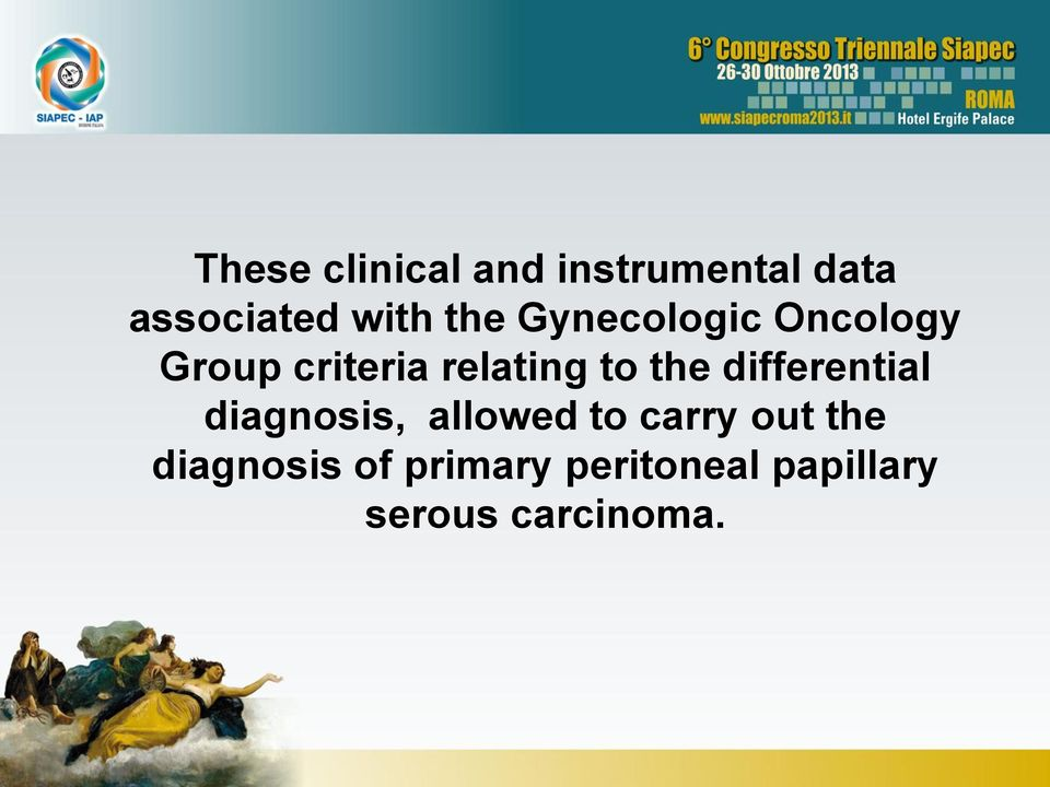 the differential diagnosis, allowed to carry out the