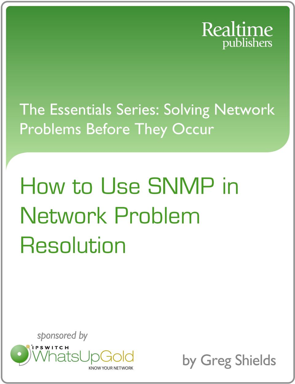 SNMP in Network Problem Resolution