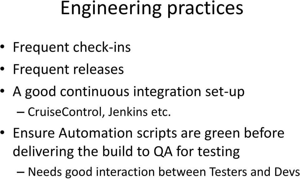 Ensure Automation scripts are green before delivering the build