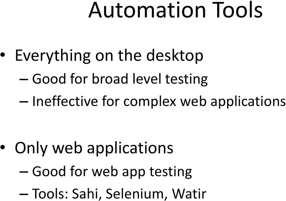 complex web applications Only web applications