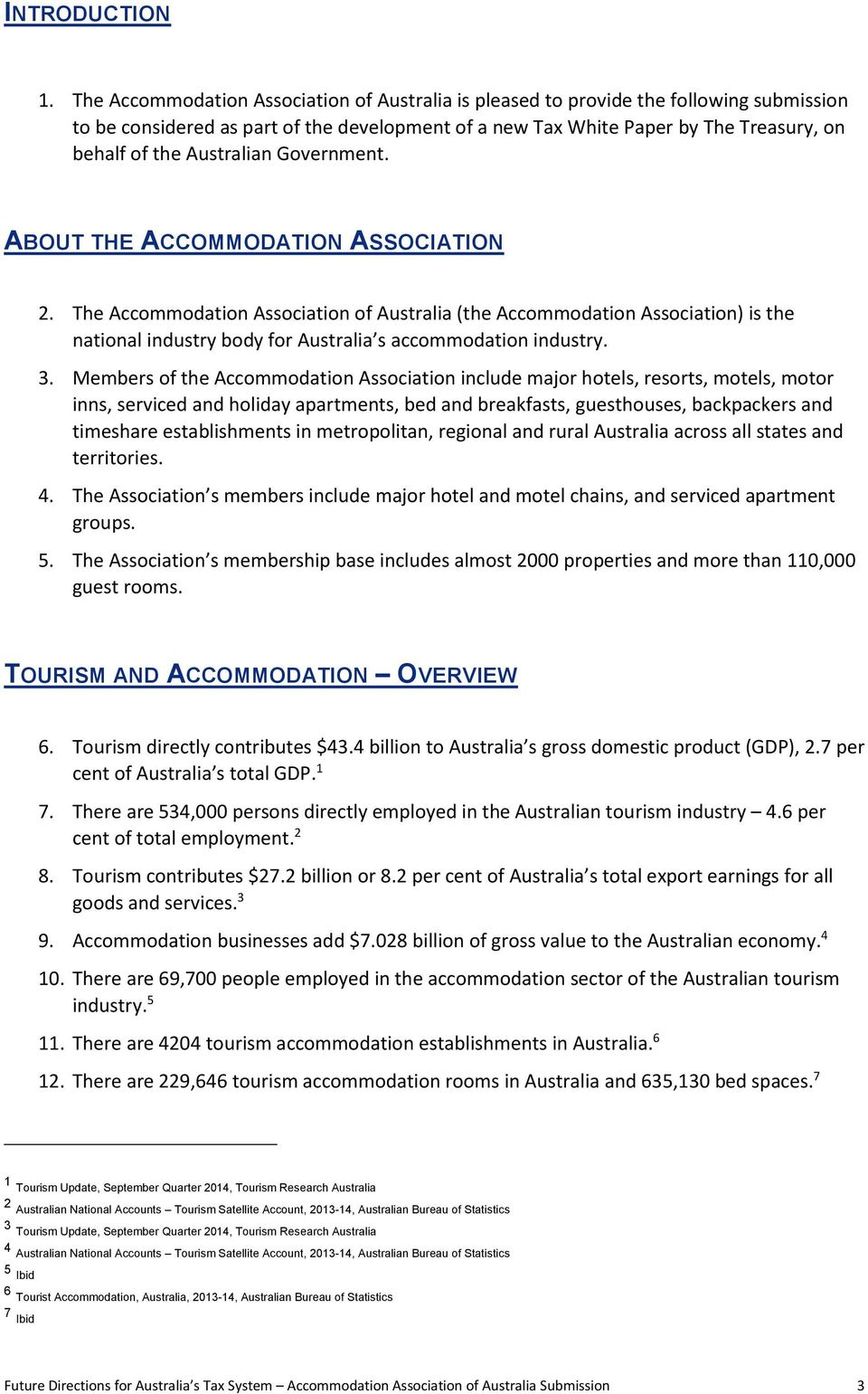 Australian Government. ABOUT THE ACCOMMODATION ASSOCIATION 2.
