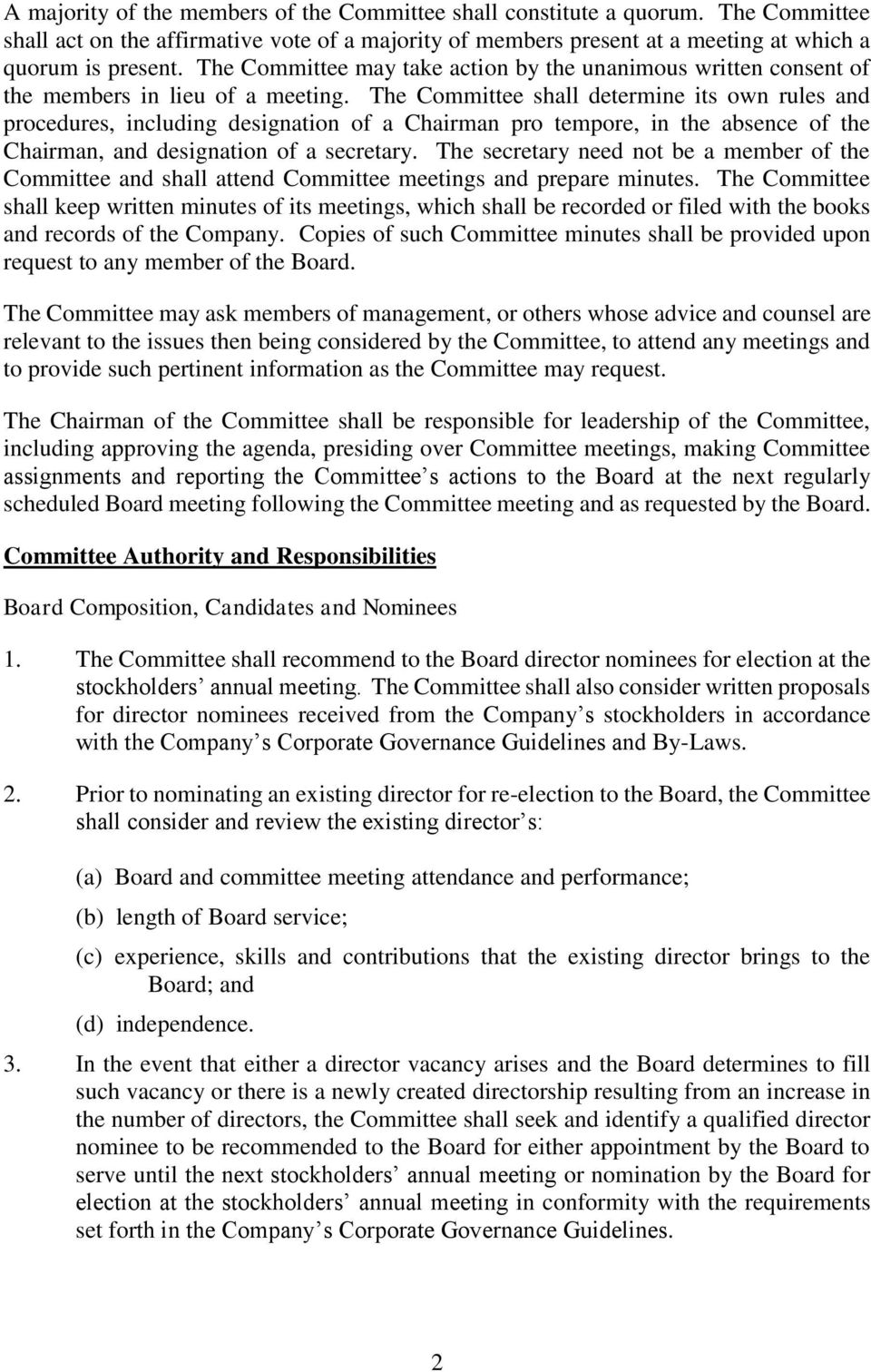 The Committee shall determine its own rules and procedures, including designation of a Chairman pro tempore, in the absence of the Chairman, and designation of a secretary.