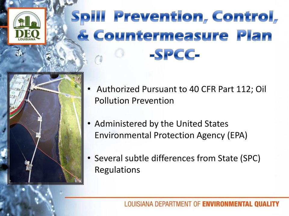States Environmental Protection Agency (EPA)