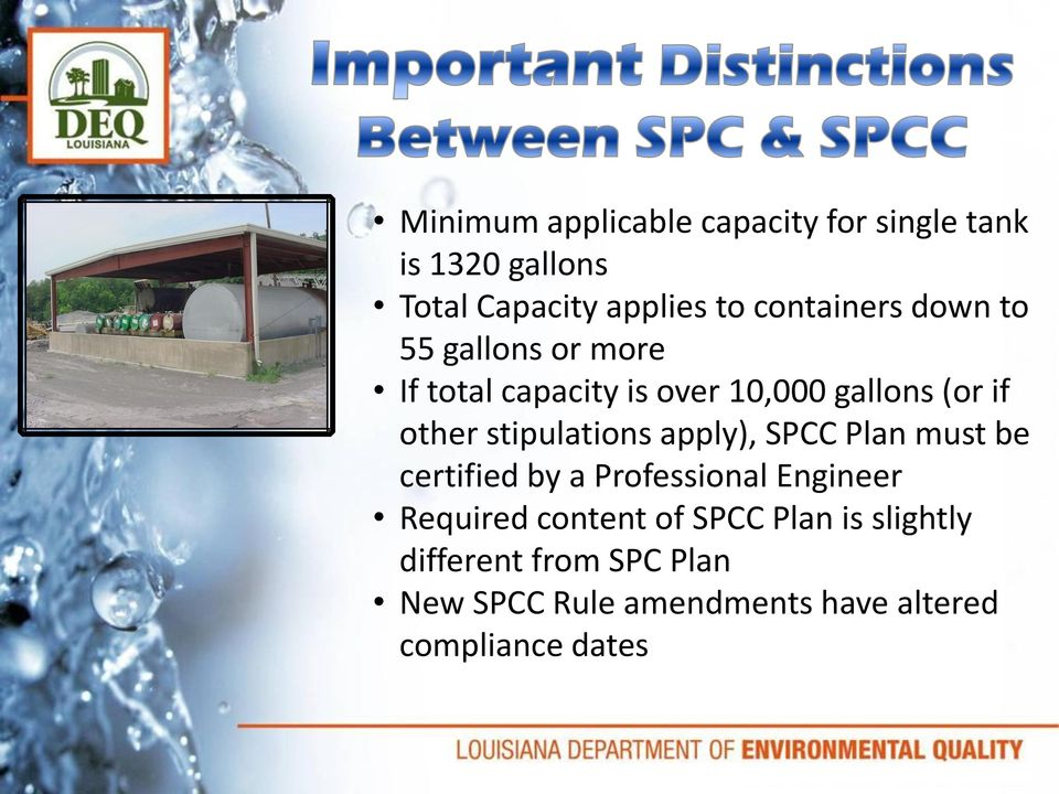 stipulations apply), SPCC Plan must be certified by a Professional Engineer Required content