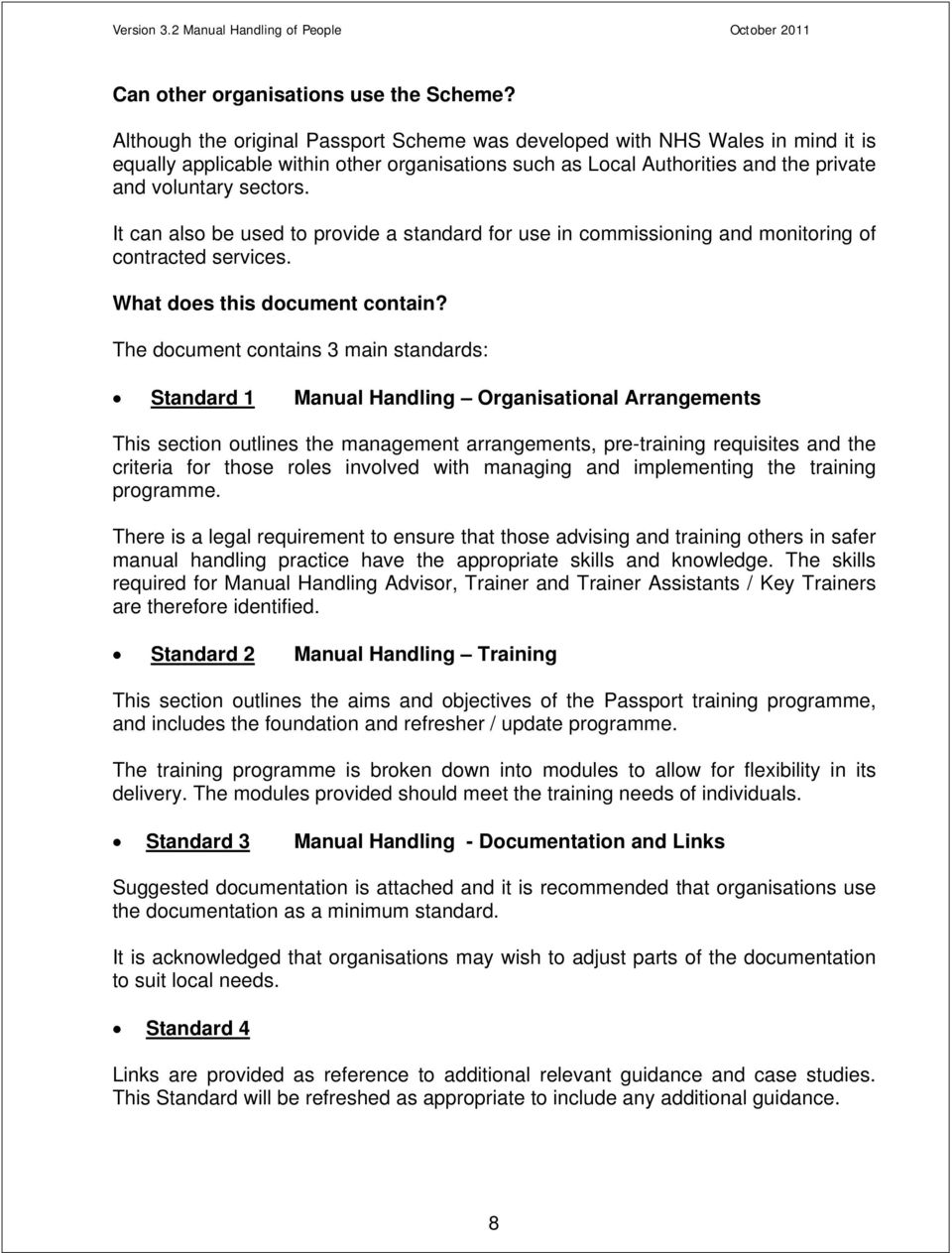 It can also be used to provide a standard for use in commissioning and  monitoring of. 9 Version 3.2 Manual Handling ...