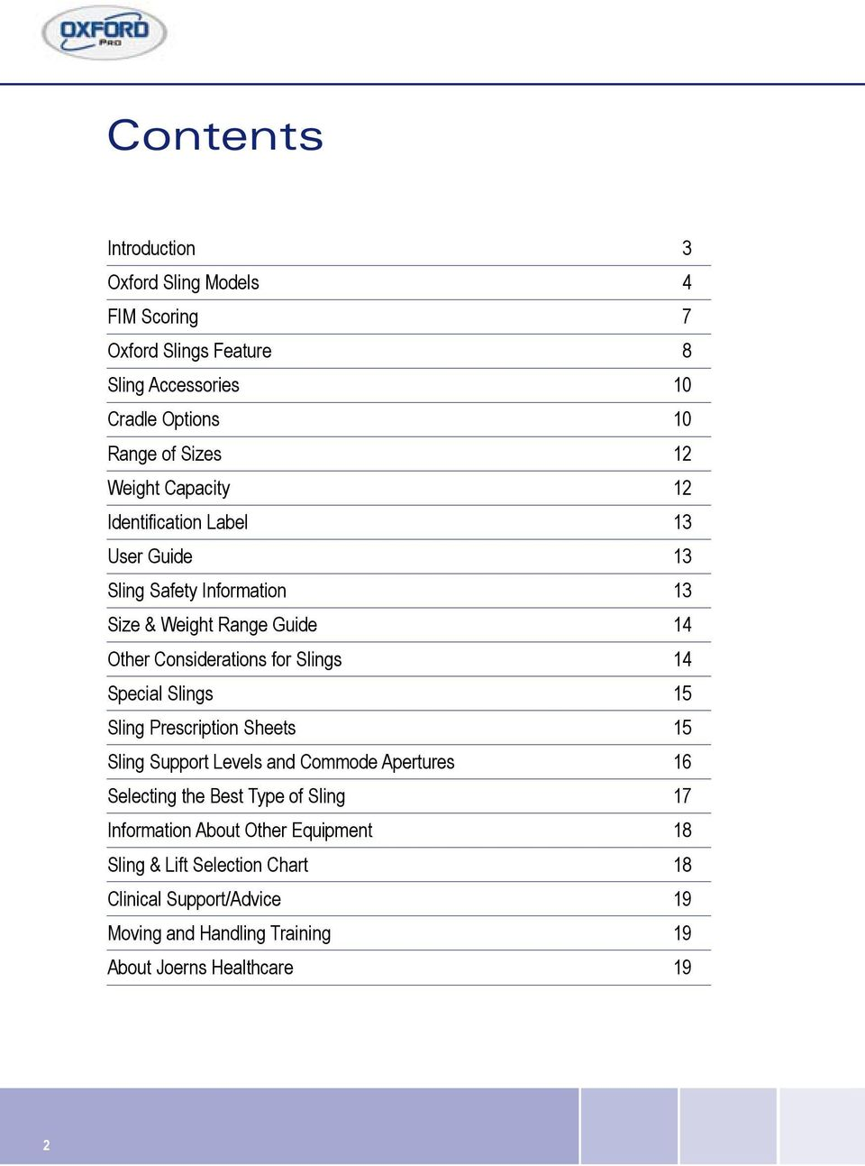 Slings 14 Special Slings 15 Sling Prescription Sheets 15 Sling Support  Levels and Commode Apertures 16