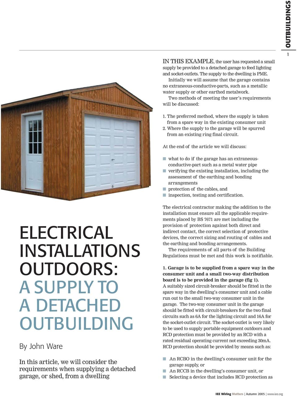 Wiring Matters Earthing Your Questions Answered Electrical Detached Garage Two Methods Of Meeting The User S Requirements Will Be Discussed 1 Preferred