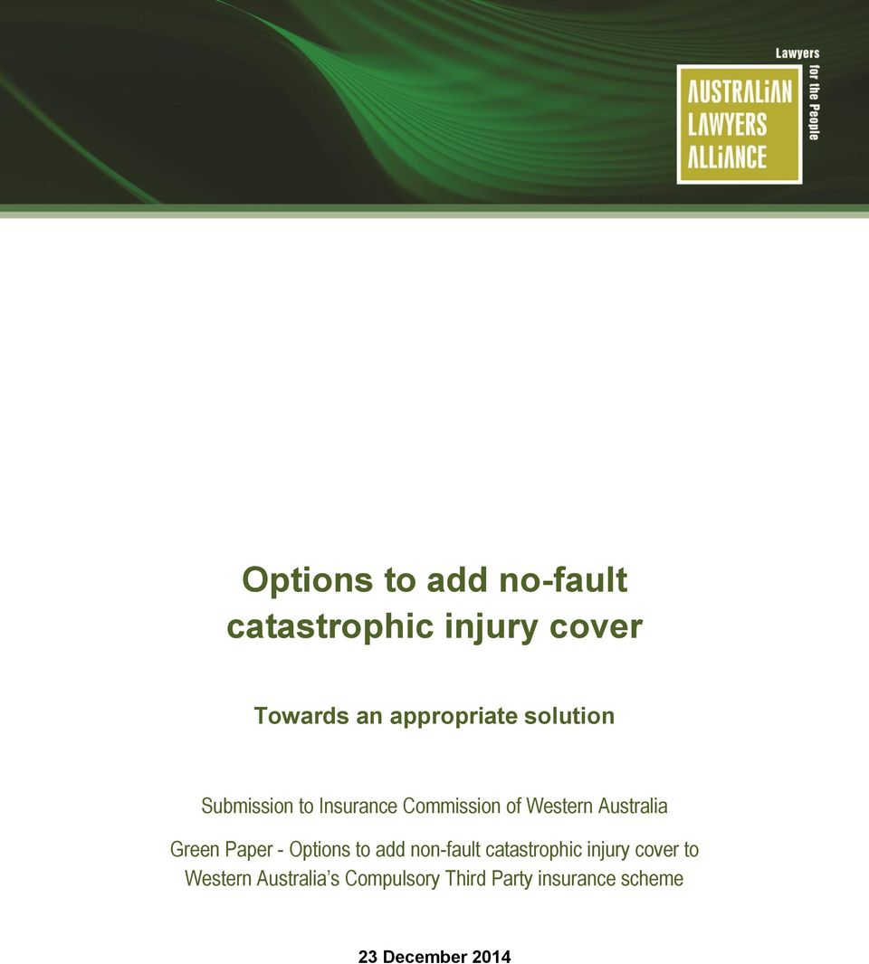 Australia Green Paper - Options to add non-fault catastrophic injury