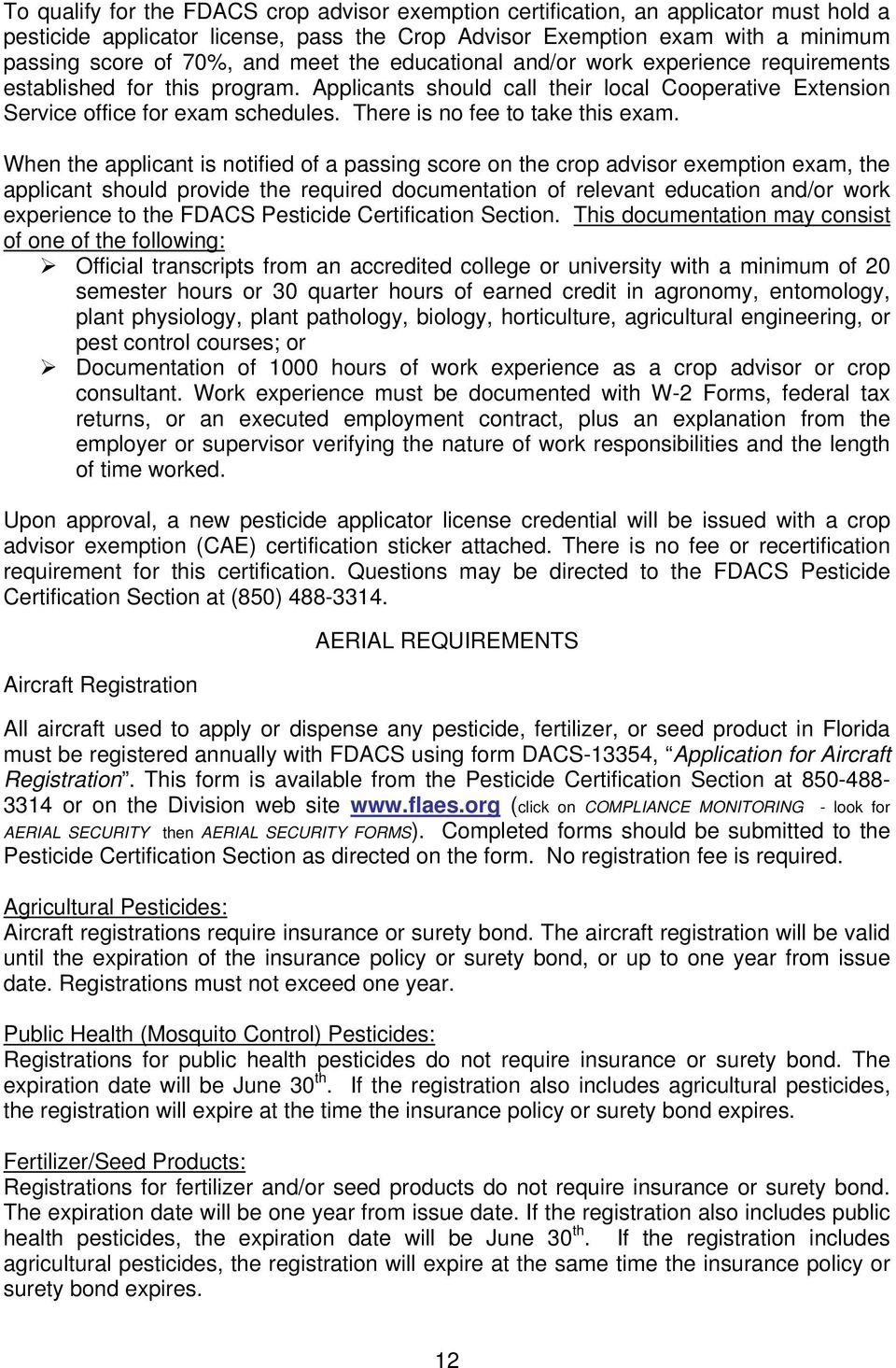 PESTICIDE APPLICATOR CERTIFICATION AND LICENSING IN FLORIDA