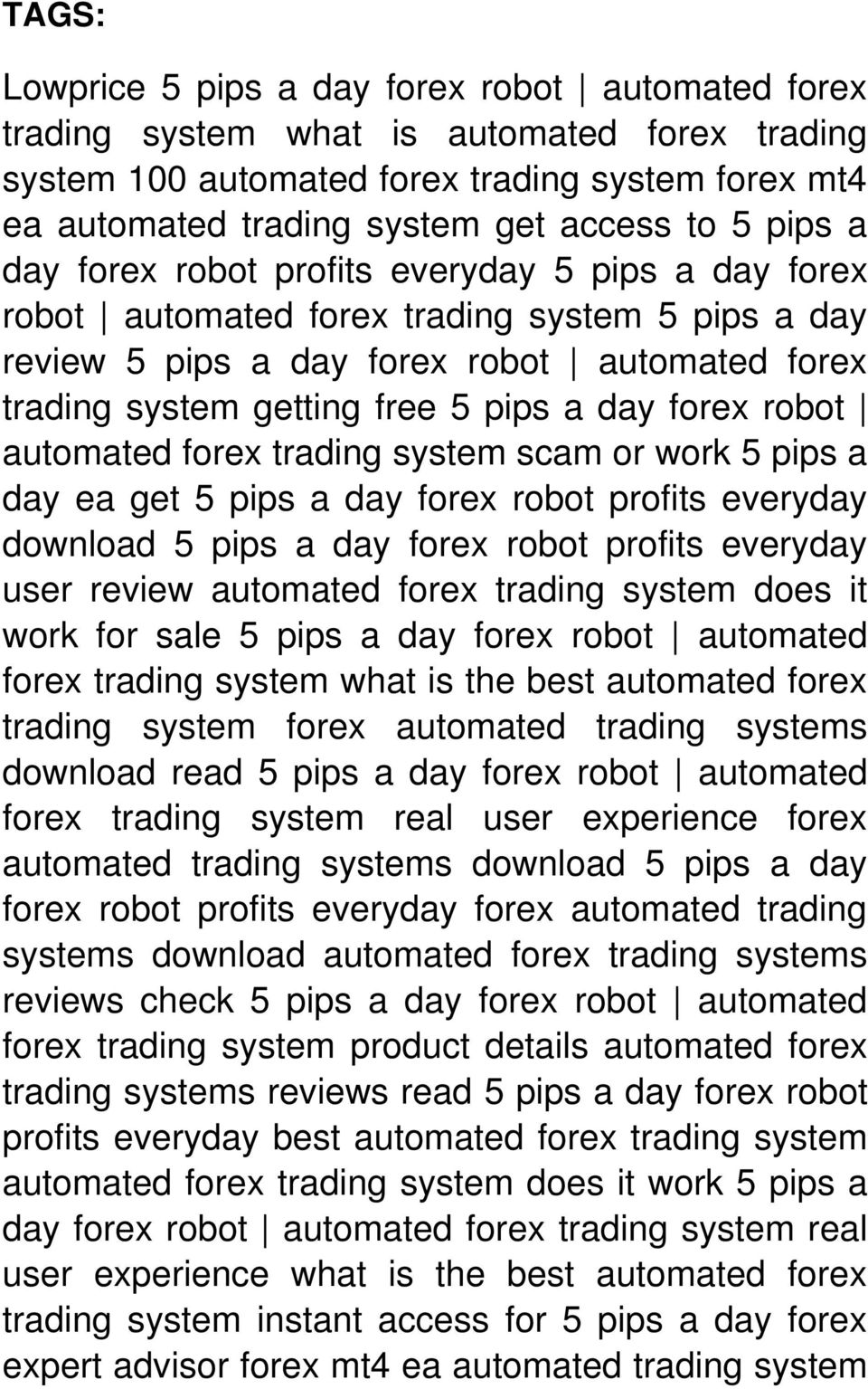forex robot automated forex trading system scam or work 5 pips a day ea get 5 pips a day forex robot profits everyday download 5 pips a day forex robot profits everyday user review automated forex