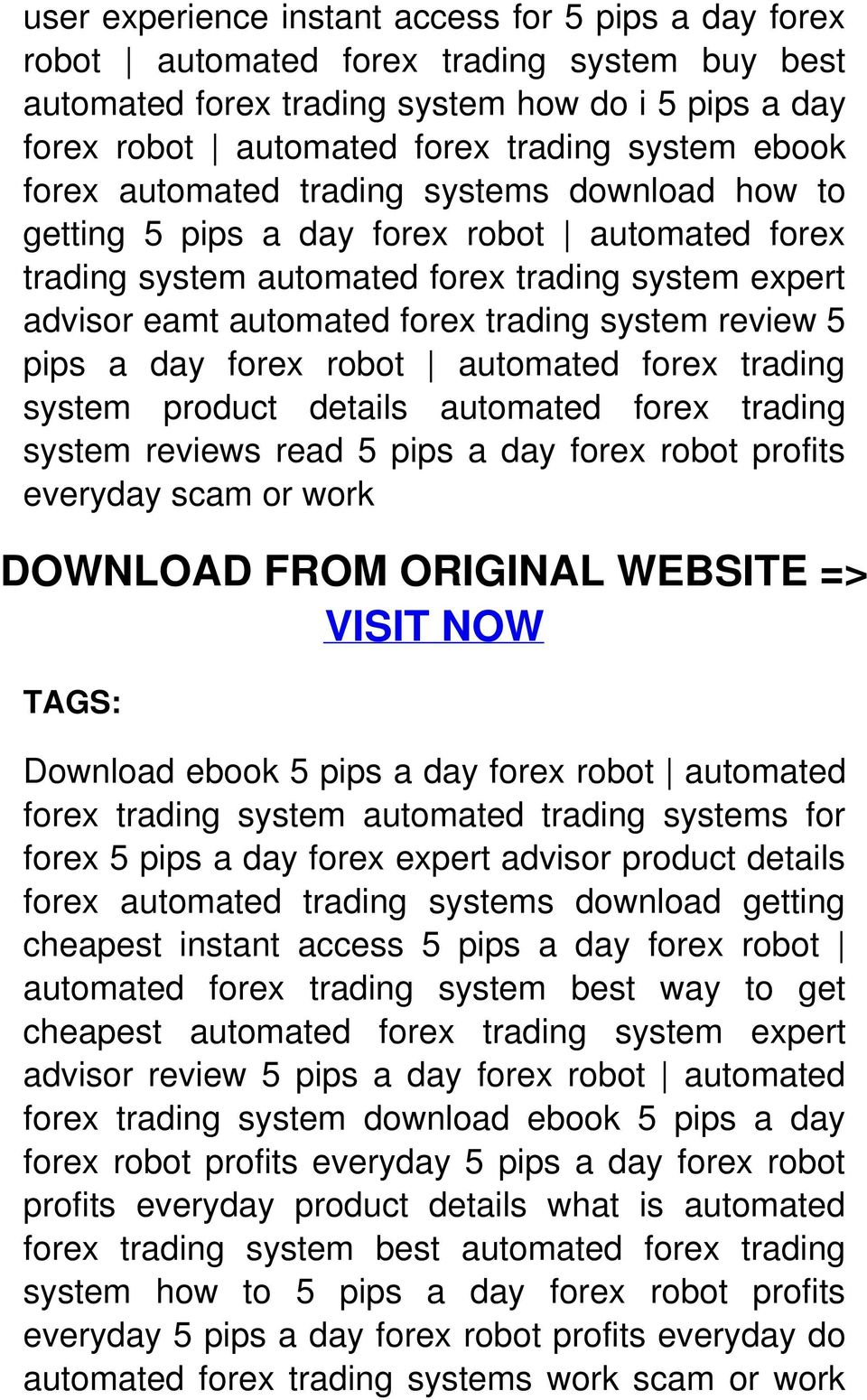 review 5 pips a day forex robot automated forex trading system product details automated forex trading system reviews read 5 pips a day forex robot profits everyday scam or work DOWNLOAD FROM