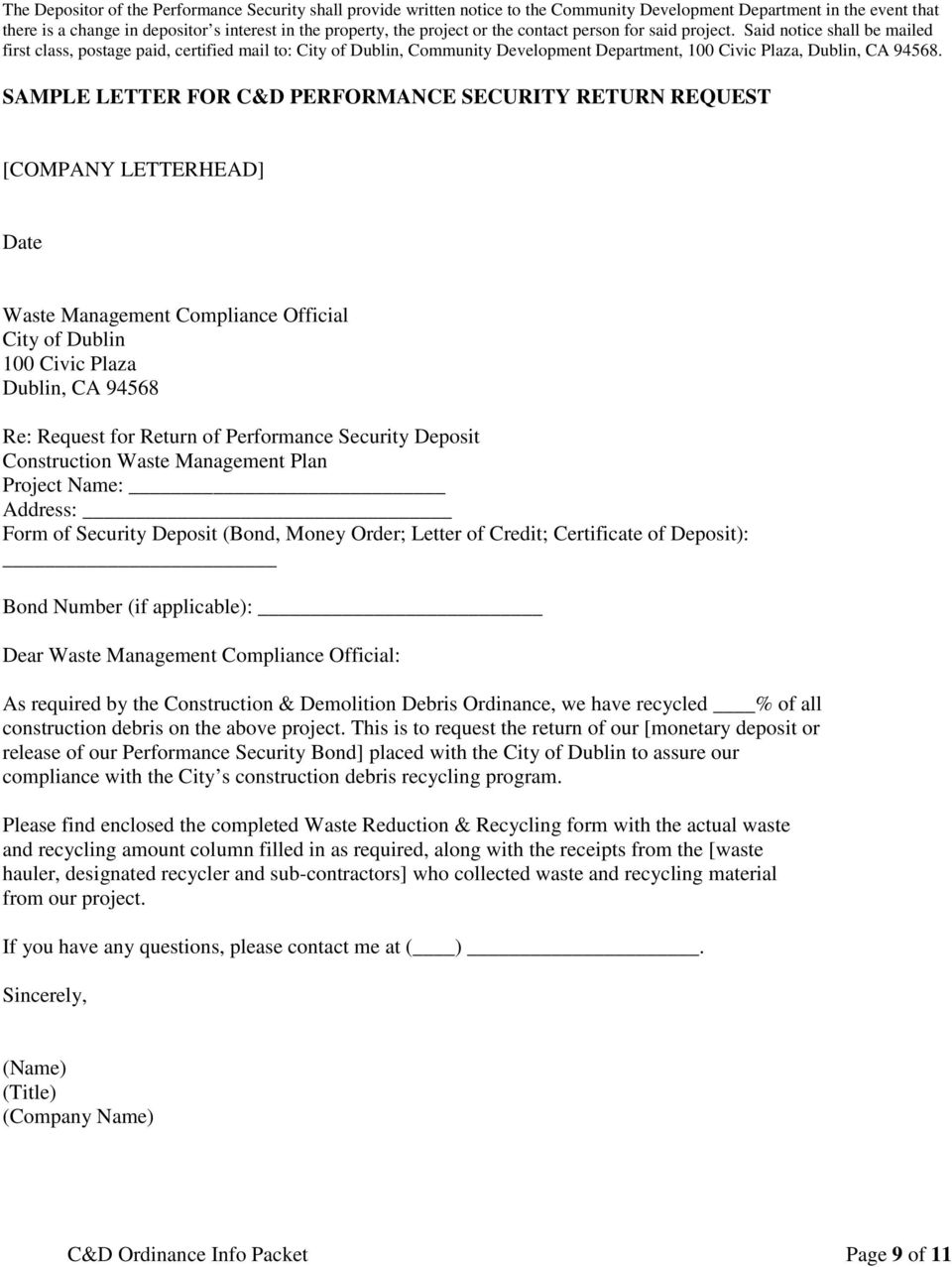 SAMPLE LETTER FOR C&D PERFORMANCE SECURITY RETURN REQUEST [COMPANY LETTERHEAD] Date Waste Management Compliance Official City of Dublin 100 Civic Plaza Dublin, CA 94568 Re: Request for Return of