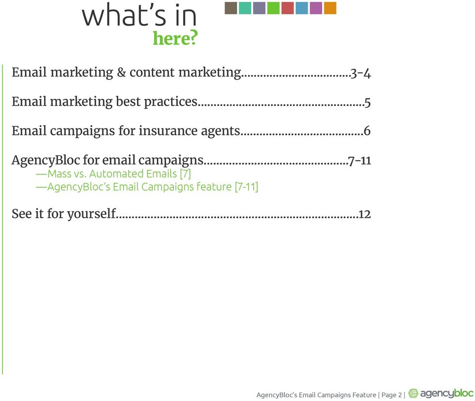 ..6 AgencyBloc for email campaigns...7-11 Mass vs.