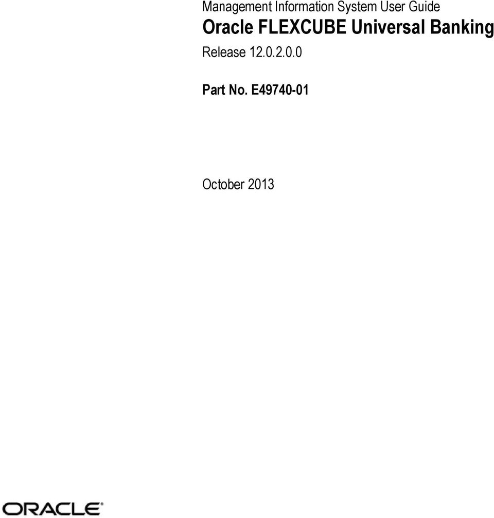 Management Information System User Guide Oracle FLEXCUBE